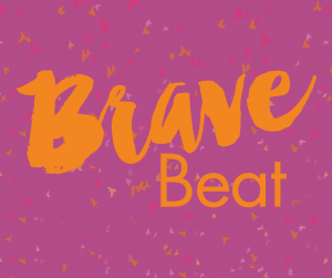 Welcome to The Brave Beat